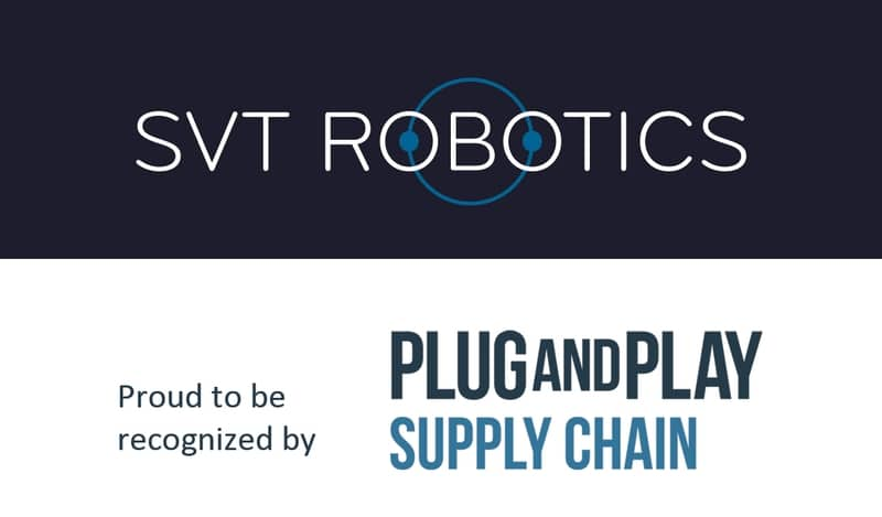 Plug and Play Selects SVT Robotics for Innovation Program in Supply Chain and Logistics
